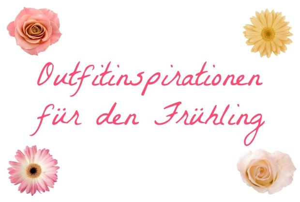 Fashion ID Outfitinspirationen für den Frühling When Anna